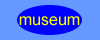 Click to go to the museum pages